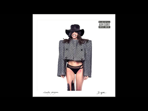 レディー・ガガ: ドープ (Audio)