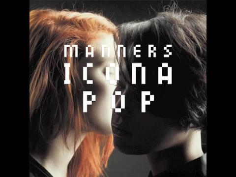 アイコナ・ポップ: マナーズ (Audio)