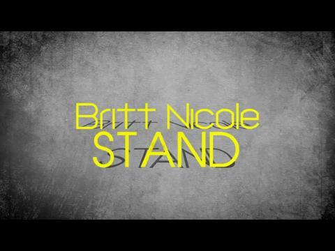 ブリット・ニコル: スタンド