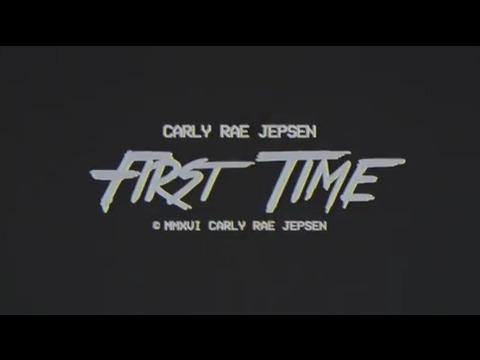 カーリー・レイ・ジェプセン: ファースト・タイム (Lyric Video)